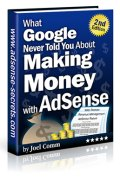 What Google Never Told You About Making Money With Adsense